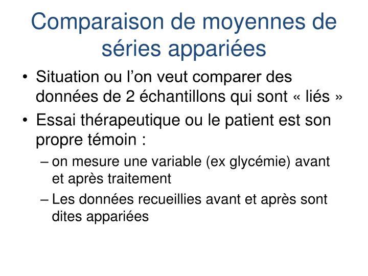 Comparaison de moyennes de séries appariées