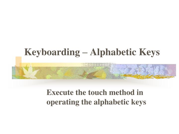 keyboarding alphabetic keys n.