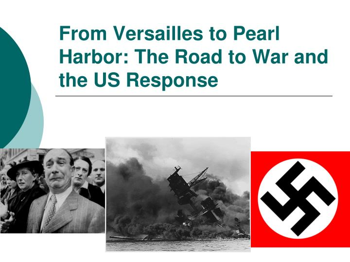 from versailles to pearl harbor the road to war and the us response n.