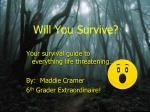 will you survive