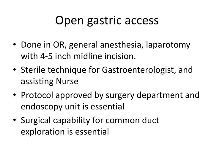 Open gastric access