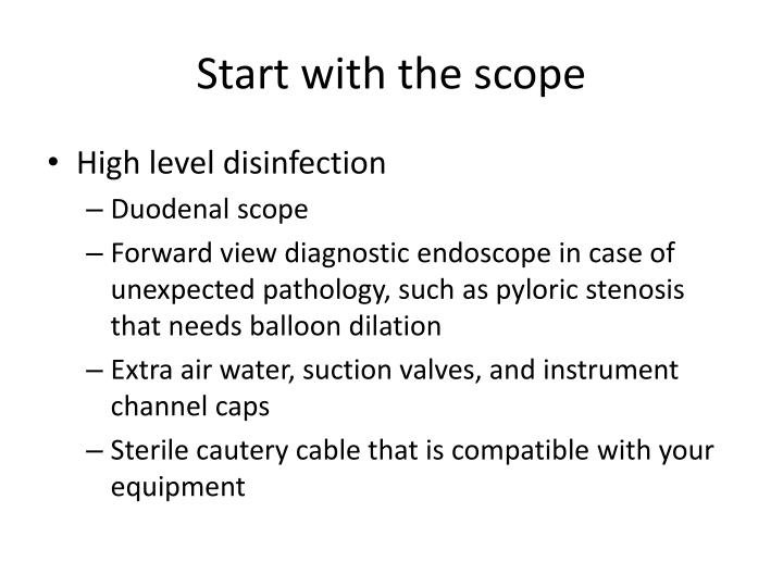 Start with the scope