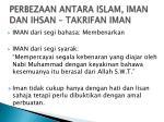 perbezaan antara islam iman dan ihsan takrifan iman