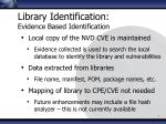 library identification evidence based identification