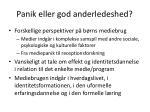 panik eller god anderledeshed