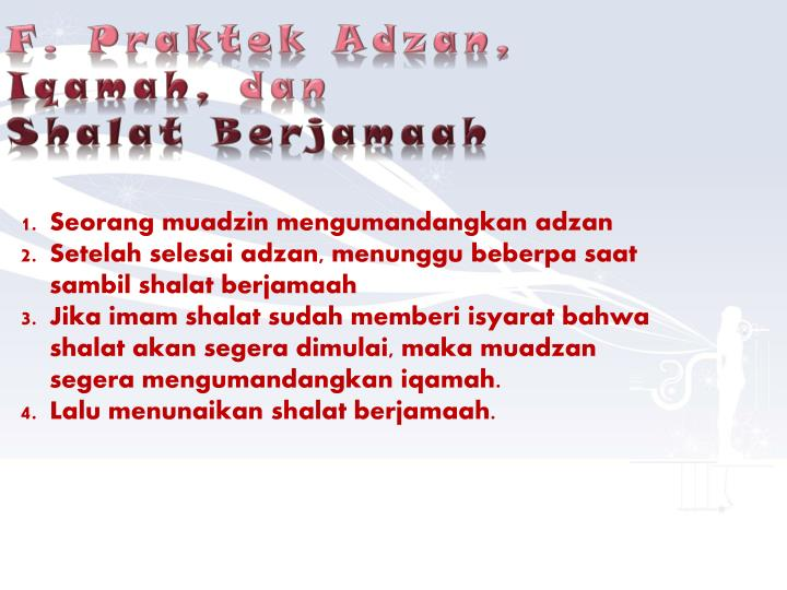 F. Praktek Adzan,