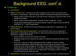 background eeg cont d1