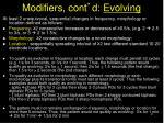 modifiers cont d evolving