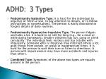 adhd 3 types