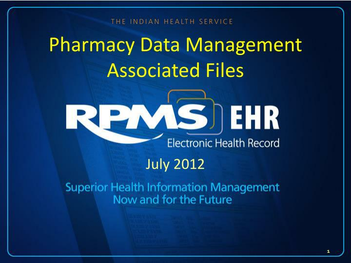pharmacy data management associated files n.