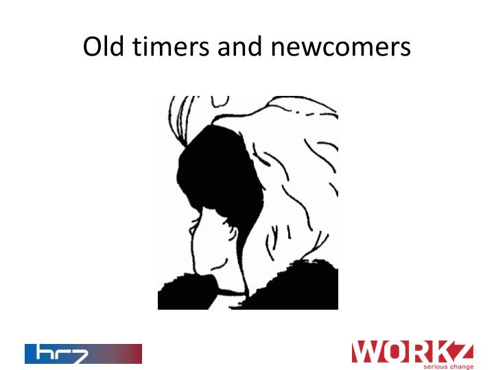 Old timers and newcomers
