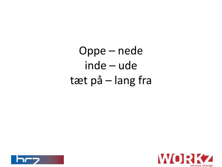 Oppe – nede