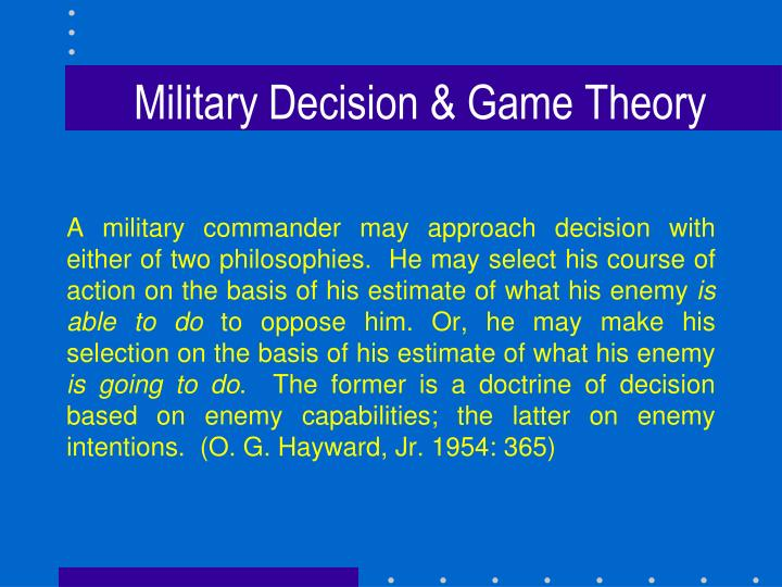 Military Decision & Game Theory