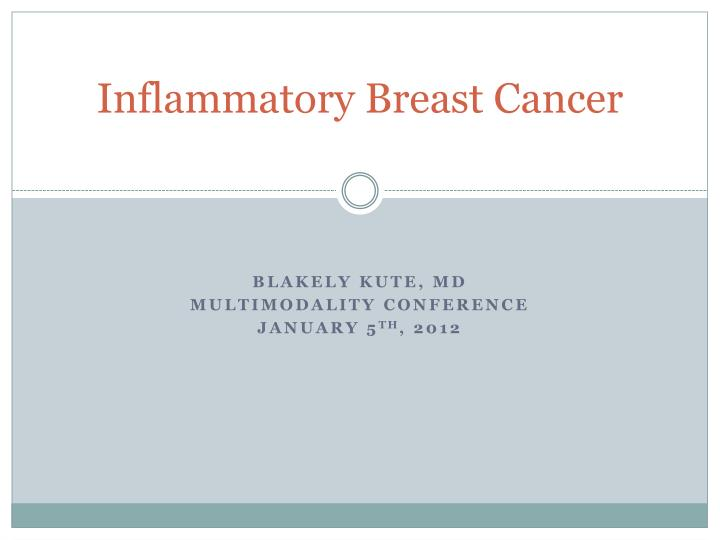 inflammatory breast cancer n.