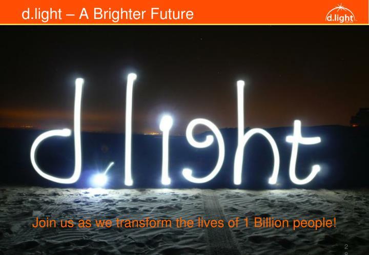 d.light – A Brighter Future