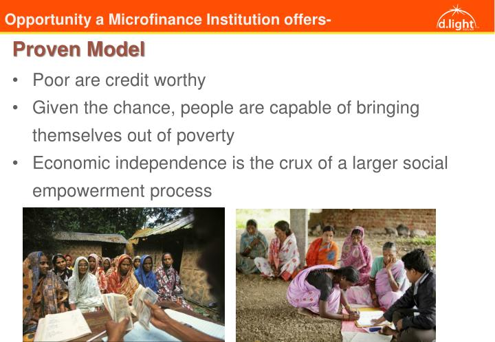 Opportunity a Microfinance Institution offers-