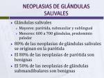 neoplasias de gl ndulas salivales