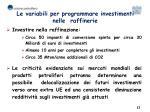 le variabili per programmare investimenti nelle raffinerie