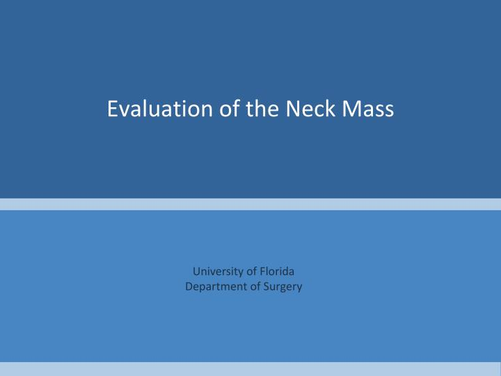 evaluation of the neck mass n.