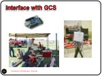 interface with gcs