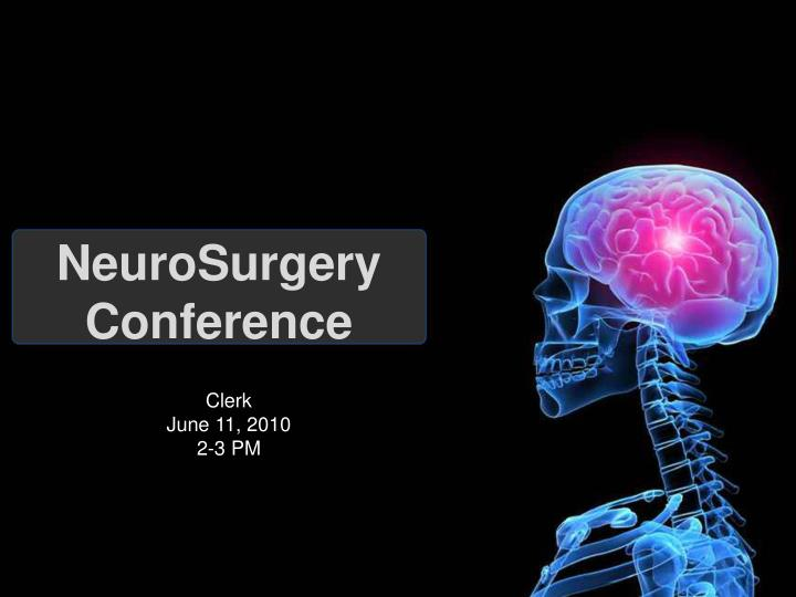 neurosurgery conference n.