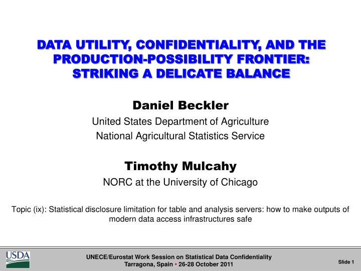 DATA UTILITY, CONFIDENTIALITY, AND THE PRODUCTION-POSSIBILITY FRONTIER: