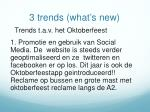 3 trends what s new
