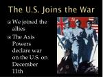 the u s joins the war
