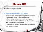 chronic om