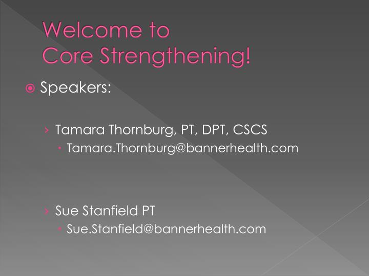 welcome to core strengthening n.