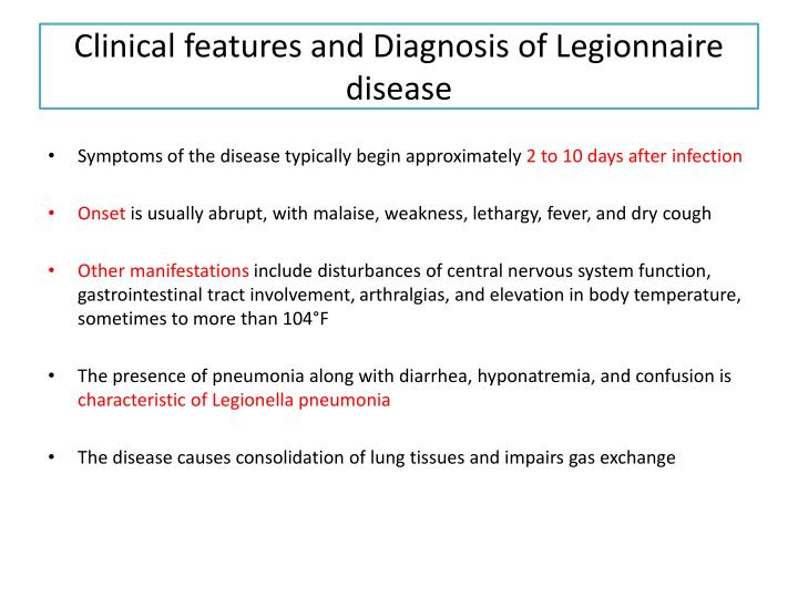 Clinical features and Diagnosis of Legionnaire disease
