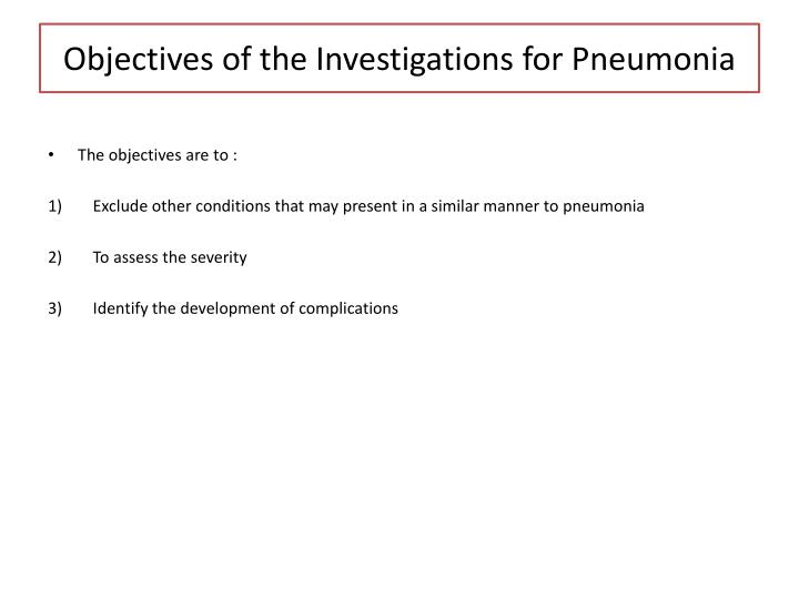 Objectives of the Investigations for Pneumonia