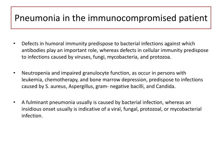 Pneumonia in the immunocompromised patient