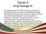 center 2 king george iii