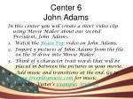 center 6 john adams
