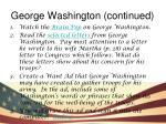 george washington continued