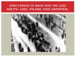 jews forced to move into the lodz ghetto lodz poland date uncertain