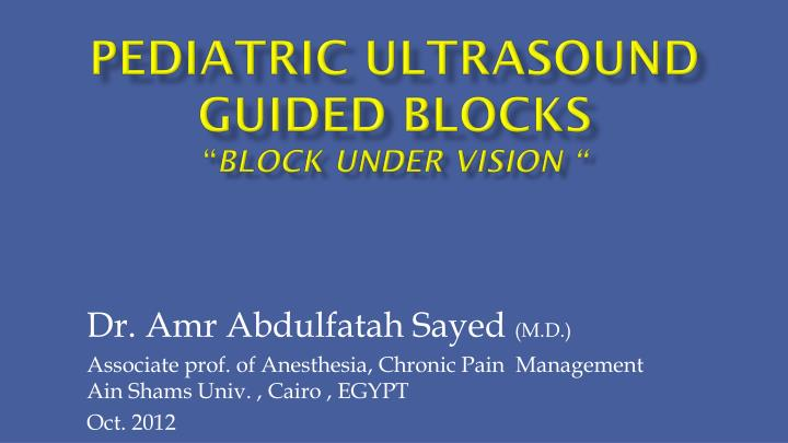 pediatric ultrasound guided blocks block under vision n.