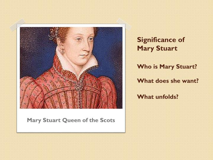 Significance of Mary Stuart