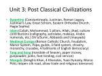 unit 3 post classical civilizations