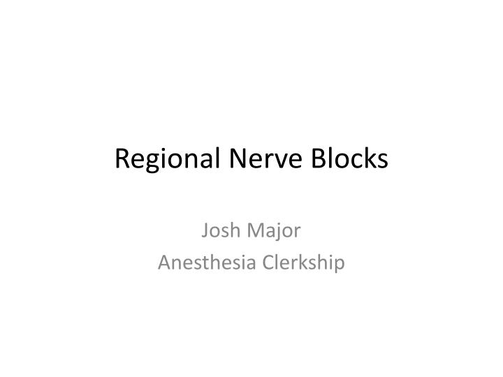 regional nerve blocks n.