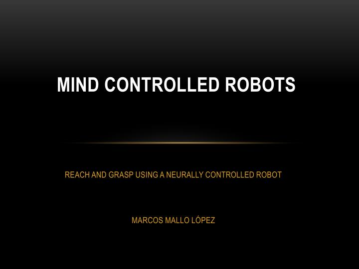 mind controlled robots n.