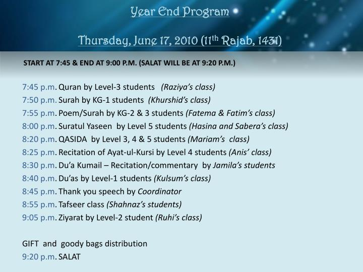 year end program thursday june 17 2010 11 th rajab 1431 n.