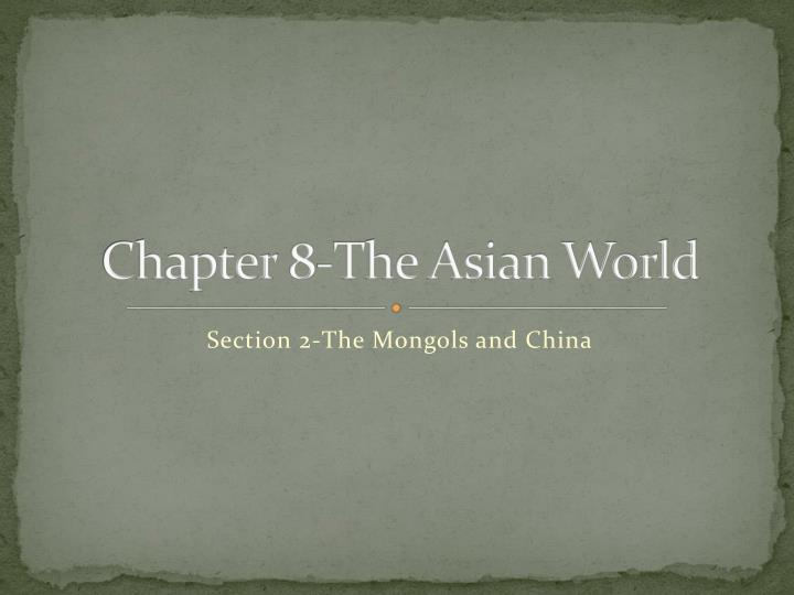 chapter 8 the asian world n.