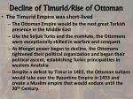 decline of timurid rise of ottoman