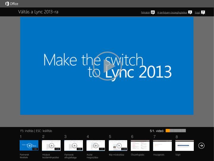 Váltás a Lync 2013-ra