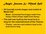 anglo saxons mead hall