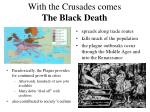 with the crusades comes the black death