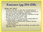 enzymes pg 254 258