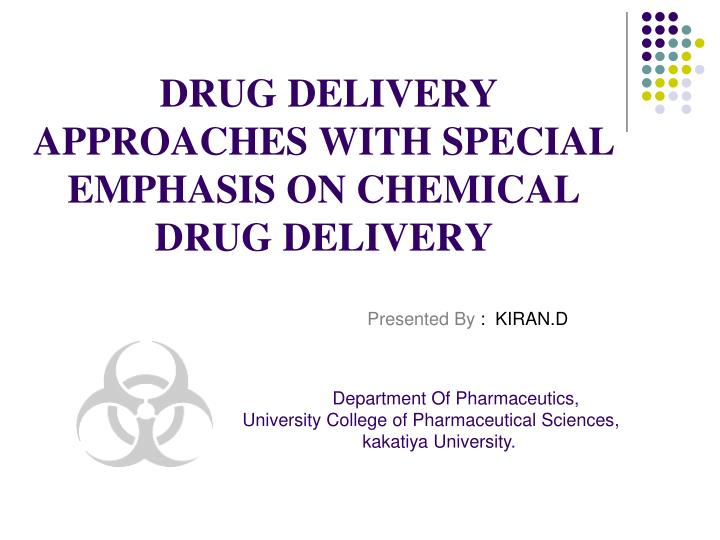 drug delivery approaches with special emphasis on chemical drug delivery n.